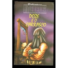 Doze e o Carrasco