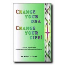 Change Your DNA, Change Your Life!