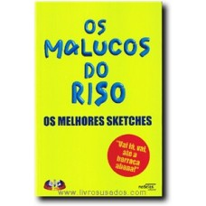 Os Malucos do Riso