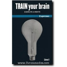 Train Your Brain - Livro 1