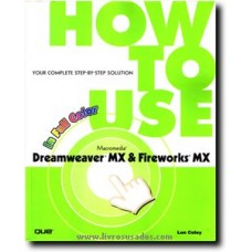 How to Use Dreamweaver MX and Fireworks