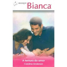 Bianca - A Ternura do Amor